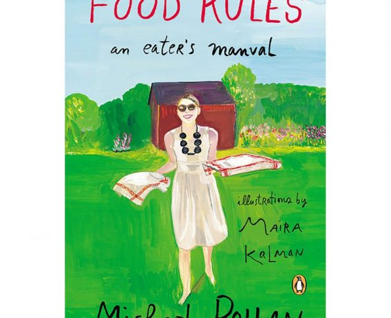 Food Rules by Michael Pollan, Illustrated by Maira Kalman